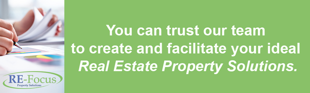 Re-Focus Property Solutions Trust our team